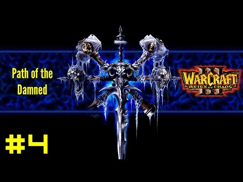 Warcraft III Reign of Chaos: Undead Campaign #4 - Key of the Three Moons
