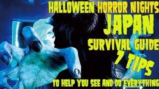 Halloween Horror Nights Japan survival guide. 7 tips!