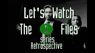"Let's Watch The X-Files S1:Ep2 ""Deep Throat"""