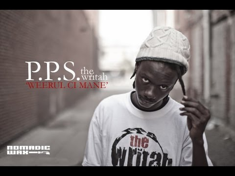 P.P.S. The Writah - Weerul Ci Mane