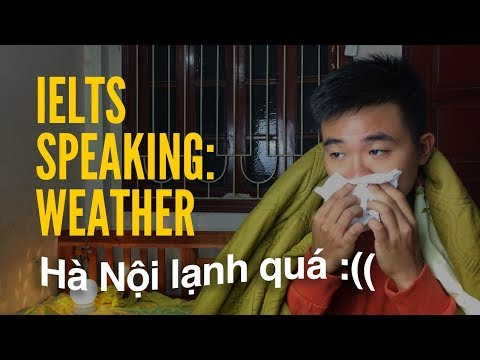 IELTS SPEAKING - WEATHERБ  Tips дА TrАё LАi Dцi Hфn Trong IELTS Speaking
