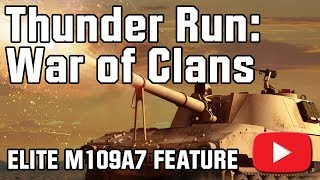 Thunder Run: War of Clans Elite M109A7 Feature