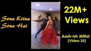 Best Sagai Dance   Sona Kitna Sona hai   Couple  Aash-Ish Mittal