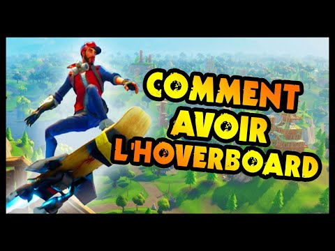 COMMENT AVOIR L'HOVERBOARD (Fortnite)