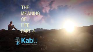 The Meaning Of Life Part 4. The Science Of Meaning