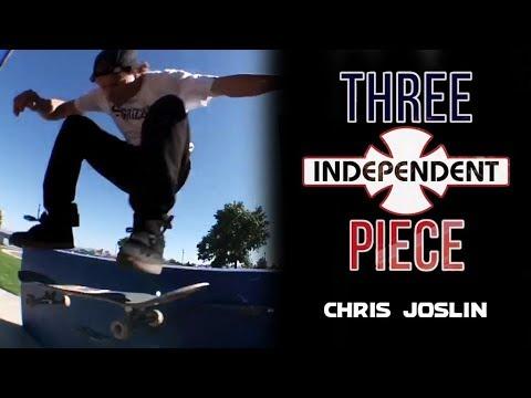 Chris Joslin: 3-Piece | Independent Trucks