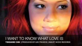 TESSANNE CHIN - I WANT TO KNOW WHAT LOVE IS (REGGAE VERSION)