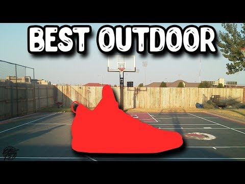 Top 10 Best Outdoor Basketball Shoes 2019!