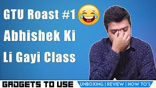 GTURoast #1 Abhishek Ki Li Gayi Class, Aapke Questions Roast Style