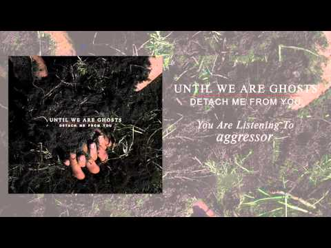 Until We Are Ghosts - Dead Ends
