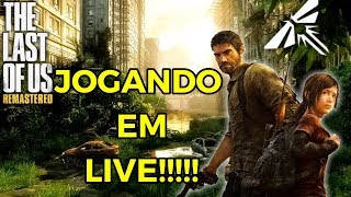LIVE - THE LAST OF US - PARTE 21 - (PLAYSTATION 4 - PT - BR)