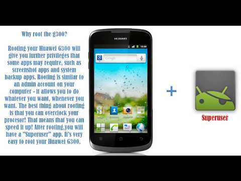 How to root the Huawei Ascend G300