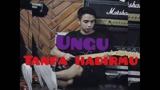 "download lagu Tanpa Hadirmu ""ungu"" gratis"