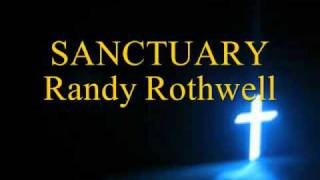 SANCTUARY - Randy Rothwell