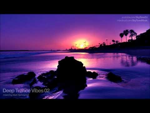 Deep Trance Vibes 02 (Prog Trance & House Mix)