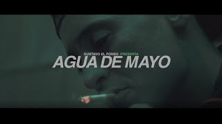 GUSTAVO EL PONSO  - AGUA DE MAYO (VIDEOCLIP)