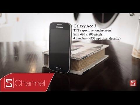 Schannel - Mở hộp Galaxy Ace 3 - Huyền thoại tầm trung của ...