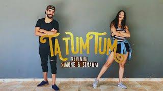 download musica Ta Tum Tum - MC Kevinho e Simone & Simaria COREOGRAFIA