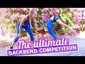 The Ultimate Backbend  Competition| The Rybka Twins