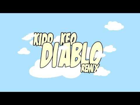 KIDD KEO - DIABLO (REMIX) FREESTYLE 2015 INEDITO