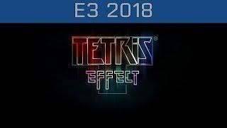Tetris Effect - E3 2018 Reveal Trailer [HD 1080P]