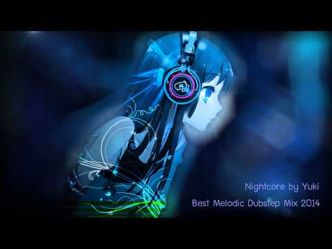 【Nightcore】Best Melodic Dubstep Mix 2014
