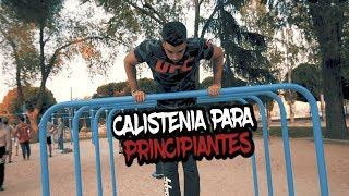COMO EMPEZAR EN LA CALISTENIA DESDE 0 | CALISTENIA PARA PRINCIPIANTES #STREETWORKOUT