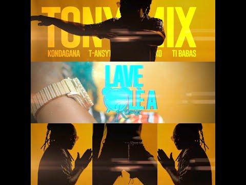 Lave Lè a(Remix) [TonyMix & T-Ansyto] Feat. T-Babas,Black Mayko & Kondagana