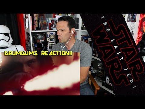 Drumdums STAR WARS THE LAST JEDI Trailer Reaction/Review!!!