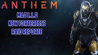 [Anthem] MaJ 1.1.0 / New Forteresse / RAID et contenu reporté!!!