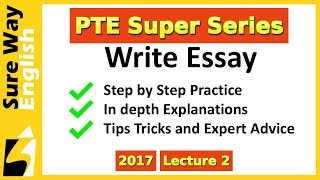PTE Write Essay Practice Questions, Tips and Expert Advice