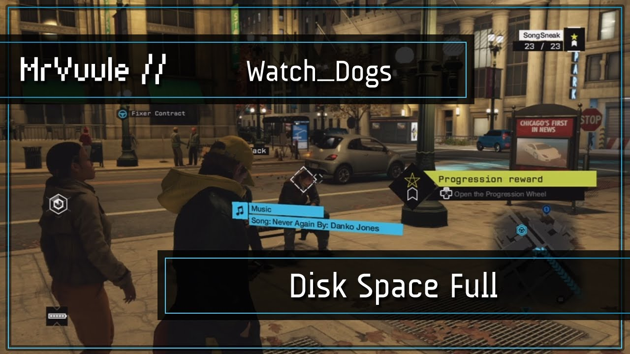 Watch Dogs  Disk Full