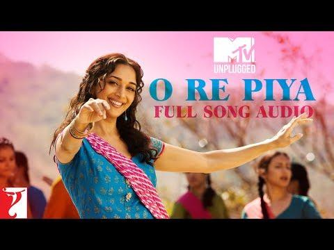 MTV Unplugged  O Re Piya  Rahat Fateh Ali Khan  Aaja Nachle