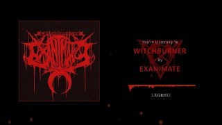 EXANIMATE - WITCHBURNER [SINGLE] (2019) SW EXCLUSIVE