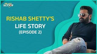 Rishab Shetty life Story | Interview EP 02 | Pramod Shetty | Shine Shetty | Filmy Scoop