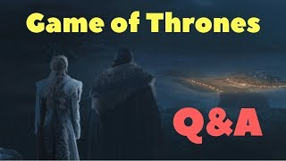 Game of Thrones Q&A