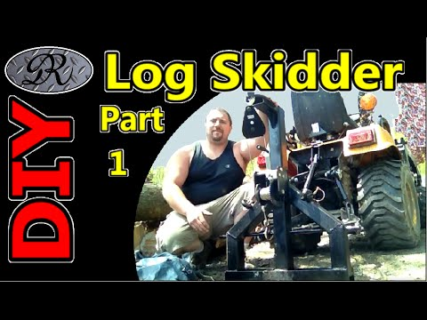 Part 1 4x4 Tractor Homemade Log Skidder Attachment for Logging and Clearing Property / Arch