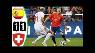 ESPAÑA 1-1 SUIZA - RESUMEN GOLES - AMISTOSO INTERNACIONAL