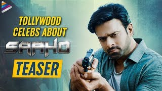 Saaho Teaser Celebrity Talk | Prabhas | Shraddha Kapoor | Sujeeth | #SaahoTeaser | Telugu FilmNagar