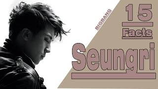 15 MIND-BLOWING Facts about SEUNGRI [BIGBANG]