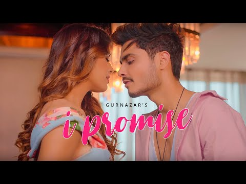 I Promise (Official Video) Gurnazar | Neha Malik | Latest Romantic Song 2019