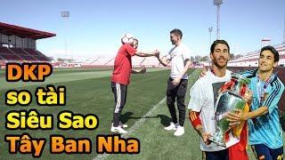 Thử Thách Bóng Đá Đỗ Kim Phúc Việt Nam VS siêu sao ĐT Tây Ban Nha Jesus Navas nhà vô địch World Cup
