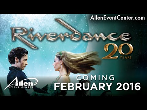 Riverdance 20th Anniversary World Tour!