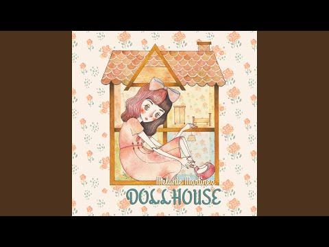 Dollhouse Melanie Martinez Music Playlist