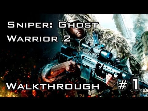 Sniper: Ghost Warrior 2 | Acto 1 (1/5) | Interrupcion de la Comunicacion | Español | Walkthrough