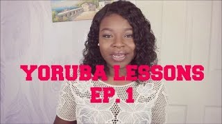 Yoruba Lessons Ep 1: Greetings  ||  Let's Learn Yoruba!