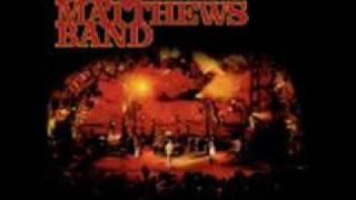 Watch Dave Matthews Band Smooth Rider video