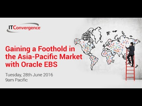 Gaining a Foothold in the Asia-Pacific Market with Oracle EBS