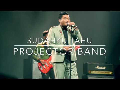 download lagu AJL31  PROJECTOR BAND  SUDAHKU TAHU gratis