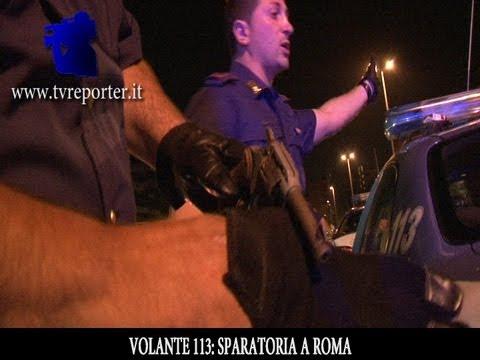 VOLANTE 113: SPARATORIA A ROMA